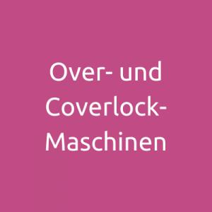 Over- und Coverlock-Maschinen